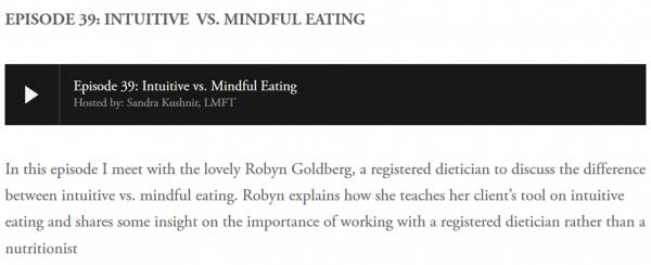 Listen to: Robyn Goldberg (February 2019) - EPISODE 39: INTUITIVE  VS. MINDFUL EATING